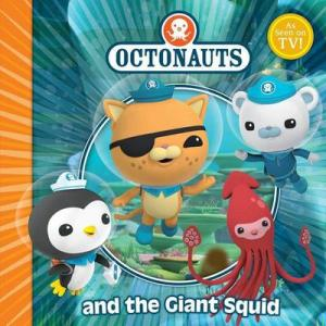OCTONAUTS : AND THE GIANT SQUID Paperback