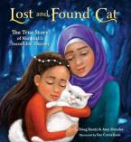 LOST AND FOUND CAT :THE TRUE STORY OF KUNKUSH'S INCREDIBLE JOURNEY  Paperback