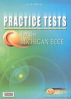 Practice Tests for the Michigan ECCE