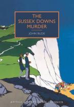 BRITISH LIBRARY CRIME CLASSICS : SUSSEX DOWN MURDERS Paperback