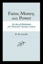 FAME MONEY AND POWER-THE RISE OF PEISISTRATOS AND DEMOCRATIC TYRANNY AT  HC