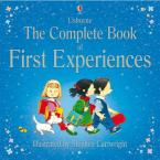 USBORNE : THE COMPLETE BOOK OF FIRST EXPERIENCES HC
