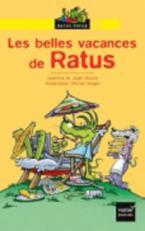 RP 1: LES BELLES VACANCES DE RATUS (LECTEUR DEBUTANTS)
