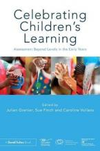 CELEBRATING CHILDREN'S LEARNING Assessment Beyond Levels in the Early Years Paperback