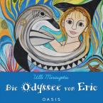 Die Odyssee von Eric