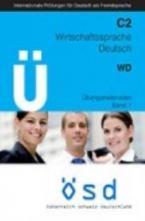 OSD C2 WIRTSCHAFTSSPRACHE DEUTSCH (+ CD) ÜBUNGSMATERIALIEN