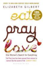 EAT PRAY LOVE Paperback 10TH ANNIVERSARY ED. Paperback