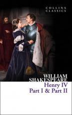 COLLINS CLASSICS : HENRY IV, PART I & II Paperback A FORMAT