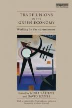 TRADE UNIONS IN THE GREEN ECONOMY : Working for the Environment Paperback