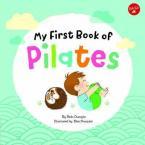 MY FIRST BOOK OF PILATES HC