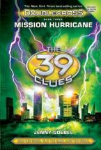 THE 39 CLUES : DOUBLECROSS 3: MISSION HURICCAINE HC
