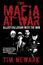 THE MAFIA AT WAR: ALLIED COLLUSION WITH THE MOB Paperback