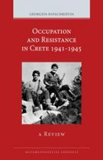Occupation and Resistance in Crete 1941-1945