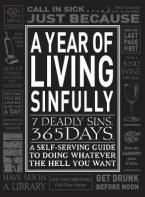 A YEAR OF LIVING SINFULLY (7 DEADLY SINS 365 DAYS) Paperback B FORMAT