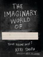 THE IMAGINARY WORLD OF  Paperback
