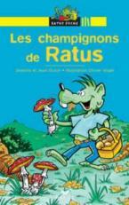 RP 1: LES CHAMPIGNONS DE RATUS (LECTEUR DEBUTANTS)