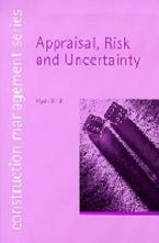 APPRAISAL RISK AND UNCERTAINTY (CONSTRUCTION MANAGEMENT SERIES) Paperback