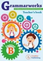 GRAMMARWORKS JUNIOR B TEACHER'S BOOK