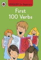 ENGLISH FOR BEGINNERS : FIRST 100 VERBS HC