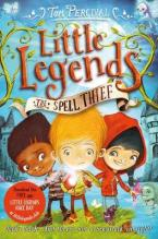 LITTLE LEGENDS : THE SPELL THIEF  Paperback