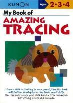 MY BOOK OF AMAZING TRACING (WORKBOOK) ( KUMON WORKBOOKS )