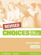 CHOICES B2 FCE TEACHER'S BOOK  COMPANION REVISED