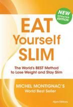 EAT YOURSELF SLIM: THE WORLD'S BEST METHOD TO LOSE WEIGHT AND STAY SLIM Paperback