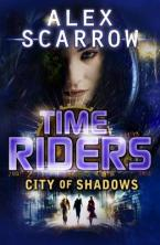 TIMERIDERS 6: CITY OF SHADOWS Paperback