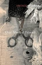 VINTAGE DICKENS : OUR MUTUAL FRIEND Paperback B FORMAT