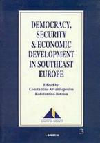Democracy, Security and Economic Development in Southeast Europe