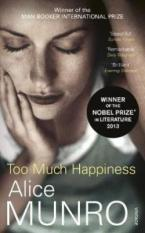 TOO MUCH HAPPINESS Paperback A FORMAT