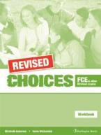 CHOICES B2 FCE WORKBOOK REVISED