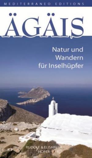 ÄGÄIS, Natur und Wandern für Inselhüpfer