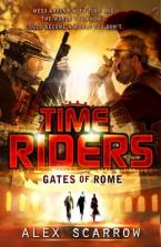 TIME RIDERS 5 : GATES OF ROME  Paperback