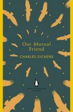 PENGUIN ENGLISH LIBRARY : OUR MUTUAL FRIEND Paperback B FORMAT