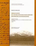 Presentation du centre d΄ etudes d΄ Asie mineure: Recherches d΄ ethnographie