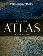 THE TIMES DESKTOP ATLAS OF THE WORLD  HC