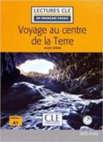 LCEFF 1: VOYAGE AU CENTRE DE LA TERRE (+ AUDIO CD) 2ND ED