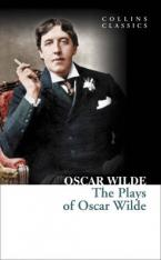 COLLINS CLASSICS : THE PLAYS OF OSCAR WILDE Paperback