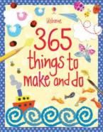 USBORNE ACTIVITIES 365 THINGS TO MAKE AND DO HC
