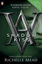 VAMPIRE ACADEMY 3: SHADOW KISS Paperback B FORMAT