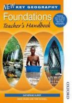 NEW KEY GEOGRAPHY FOUNDATIONS TEACHER'S HANDBOOK PB