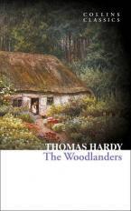 COLLINS CLASSICS : TΗΕ WOODLANDERS Paperback