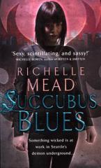 GEORGINA KINCAID 1: SUCCUBUS BLUES Paperback A FORMAT