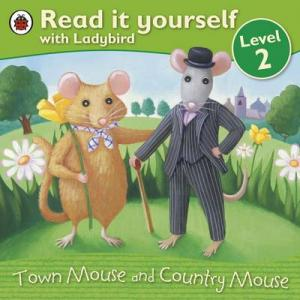 READ WITH LADYBIRD 2: TOWN MOUSE AND COUNTRY MOUSE Paperback
