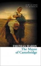 COLLINS CLASSICS : THE MAYOR OF CASTERBRIDGE  Paperback
