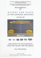 Weight and Value in Pre-Coinage Societies