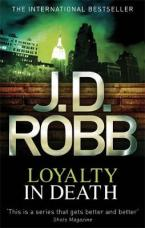 LOYALTY IN DEATH Paperback