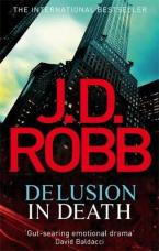 DELUSION IN DEATH Paperback B FORMAT