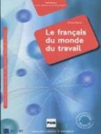LE FRANCAIS DU MONDE DU TRAVAIL